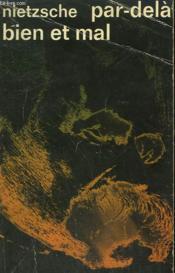 Par Dela Bien Et Mal. Collection : Idees N° 325 - Couverture - Format classique
