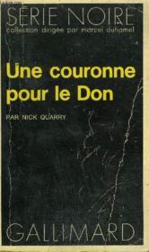 Collection : Serie Noire N° 1558 Une Couronne Pour Le Don - Couverture - Format classique