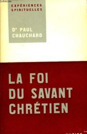 La Foi Du Savant Chretien - Couverture - Format classique