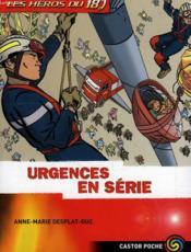 Les Heros Du 18, Urgences En Serie - Couverture - Format classique