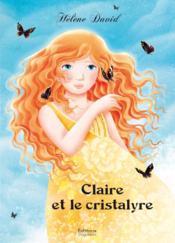 Claire et le cristalyre - Couverture - Format classique