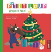 P'tit Loup prépare Noël - Couverture - Format classique