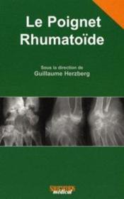 Le poignet rhumatoïde - Couverture - Format classique