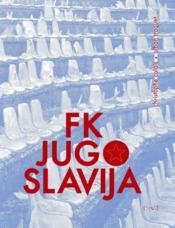 Fk jugoslavija - Couverture - Format classique