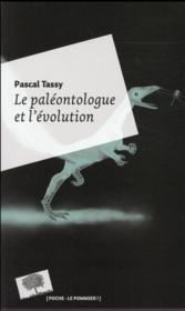 Le paléontologue et l'évolution - Couverture - Format classique