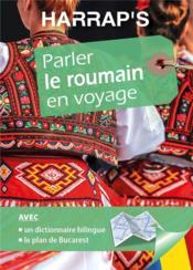 Harrap's parler le roumain en voyage - Couverture - Format classique