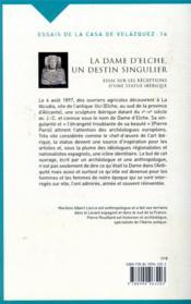 La dame d'Elche, un destin singulier ; essai sur les réceptions d'une statue ibérique - 4ème de couverture - Format classique