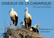 Oiseaux de la Camargue: l'estuaire du rhone (calendrier mural 2021 din a4 horizontal) - un panorama - Couverture - Format classique