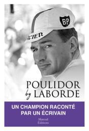 Poulidor by Laborde - Couverture - Format classique