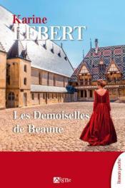 Les demoiselles de Beaune - Couverture - Format classique