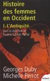 L'histoire des femmes en Occident t.1 ; l'Antiquité - Couverture - Format classique
