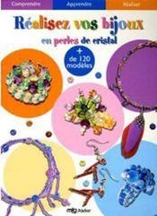 Réalisez vos bijoux en perles de cristal - Intérieur - Format classique