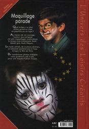 Maquillage parade ; toutes les fêtes - 4ème de couverture - Format classique
