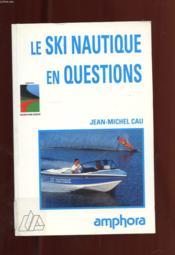 Ski Nautique En Questions - Couverture - Format classique