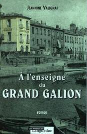 A L'Enseigne Du Grand Galion - Couverture - Format classique
