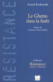 Le ghetto dans la foret resistance en lituanie, 1939-1945 - Intérieur - Format classique