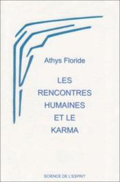Les rencontres humaines et le karma - Couverture - Format classique