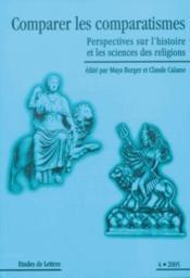 ETUDES DE LETTRES N.272 ; comparer les comparatismes ; perspectives sur l'histoire et les sciences des religions - Couverture - Format classique