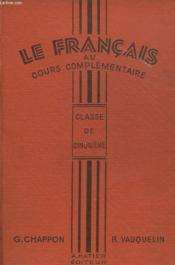 Le Francais Au Cours Complementaire. Classe De Cinquieme. - Couverture - Format classique