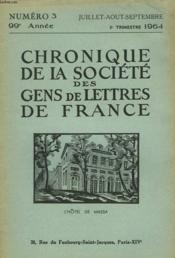 CHRONIQUE DE LA SOCIETE DES GENS DE LETTRES DE FRANCE N°3, 99e ANNEE ( 3e TRIMESTRE 1964) - Couverture - Format classique