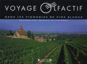 Voyage olfactif dans les vignobles de vins blancs ; 20 arômes pour découcrir les vins blancs - Couverture - Format classique