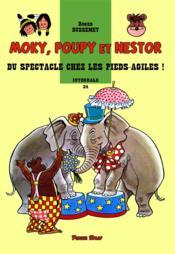 Moky, Poupy et Nestor ; INTEGRALE VOL.34 ; du spectacle chez les Pieds-Agiles ! - Couverture - Format classique