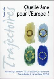 Quelle âme pour l'Europe ? - Couverture - Format classique