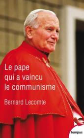 Le pape qui a vaincu le communisme - Couverture - Format classique