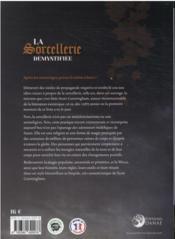 La sorcellerie démystifiée : la pratique sans clichés - 4ème de couverture - Format classique