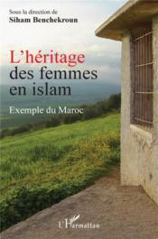 L'héritage des femmes en islam : exemple du maroc - Couverture - Format classique