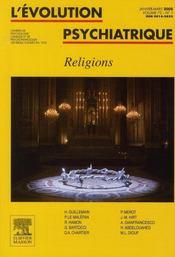 REVUE L'EVOLUTION PSYCHIATRIQUE N.73-1 ; religions - Intérieur - Format classique