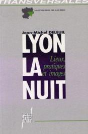 Lyon, La Nuit - Couverture - Format classique