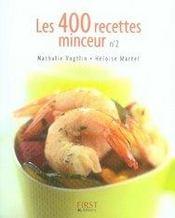 Les 400 recettes minceur t.2 - Intérieur - Format classique