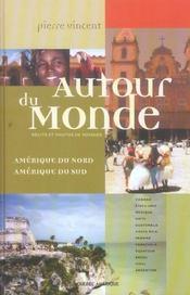 Autour Du Monde T 04 Amerique Du Nord Et Amerique Du Sud - Intérieur - Format classique