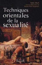 Techniques Orientales De La Sexualite - Couverture - Format classique