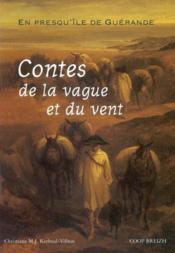 Contes de la vague et du vent en presqu'île de Guérande - Couverture - Format classique