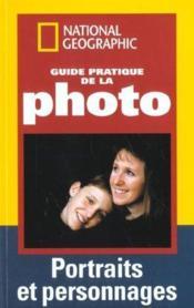 Guide pratique de la photo portraits et personnages - Couverture - Format classique