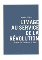 L'image au service de la révolution - Intérieur - Format classique
