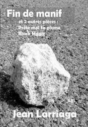 Fin de manif ; prête-moi ta plume ; black Magie - Couverture - Format classique
