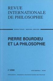 Revue Internationale De Philosophie N.220 ; Pierre Bourdieu Et La Philosophie - Intérieur - Format classique