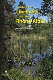 Atlas illustré des libellules de la région Rhône-Alpes - Couverture - Format classique
