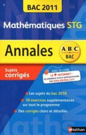 Annales ABC du bac ; sujets & corrigés ; mathématiques ; terminale STG (édition 2010) - Couverture - Format classique