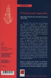 Et Toulouse pour apprendre ; sept siècles d'histoire de l'université de Toulouse 1229-1969 - 4ème de couverture - Format classique