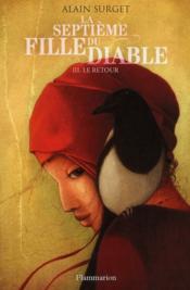La septième fille du diable t.3 ; le retour - Couverture - Format classique
