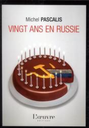 Vingt-ans en Russie - Couverture - Format classique