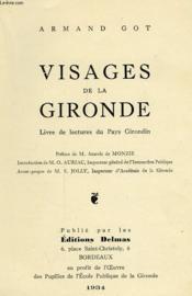 Visages De La Gironde, Livre De Lectures Du Pays Girondin - Couverture - Format classique