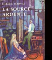 La Source Ardente - Couverture - Format classique