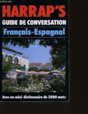 Harrap'S Guide De Conversation Francais-Espagnol - Vocable - Les News A Lire En V. O. - Couverture - Format classique