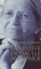Geneviève de Gaulle Anthonioz: Résistances - Couverture - Format classique