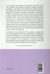 L'histoire sans fin des technologies de l'écrit ; traité de bricolage réfléchi pour épris de curiosité - 4ème de couverture - Format classique